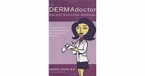The Dermadoctor Skinstruction Manual  The Smart Guide To