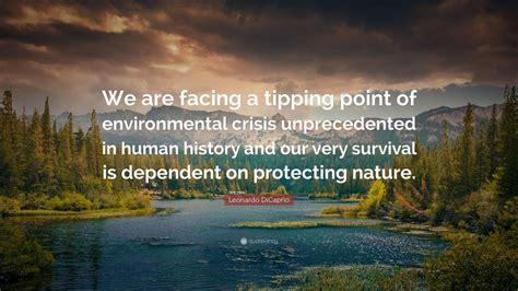 leonardo dicaprio quote   facing  tipping point