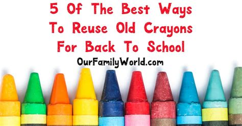 Ys To Reuse  Ee  Old Ee   Crayons For Back To Repurposing