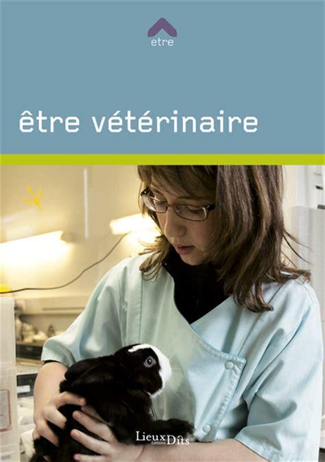reconversion professionnelle cuisine être vétérinaire livre orientation formation fiche métier onisep guide des métiers reconversion