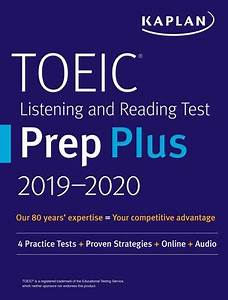 Toeic Listening And Reading Test Prep Plus 2019