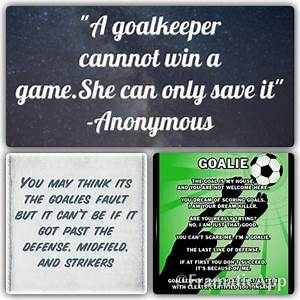 Good goalkeeper... Good Lax Goalie Quotes