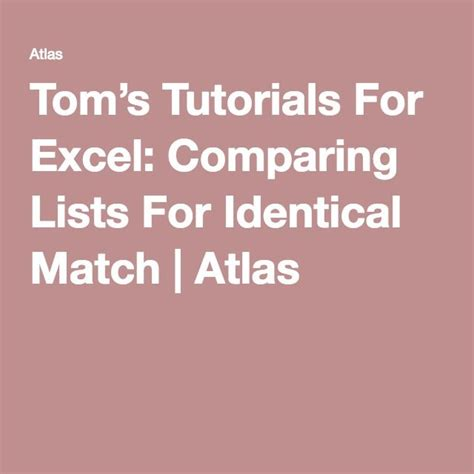 toms tutorials  excel comparing lists  identical
