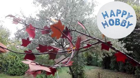 Herbstblätter Basteln Aus Tapete Und Zweig