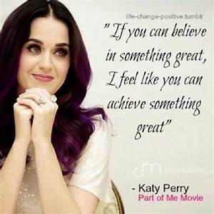 follow your dre... Katy Perry Makeup Quotes