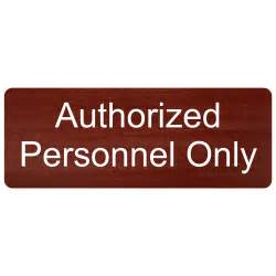Authorized Personnel Only Engraved Sign EGRE-260-WHTonCNMN Restrooms, Plastic 8x3 in.
