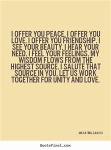 I offer you pea... Peace Friendship Quotes