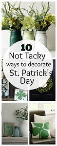 10 'Not Tacky' Ways to Decorate for St. Patrick's Day ...