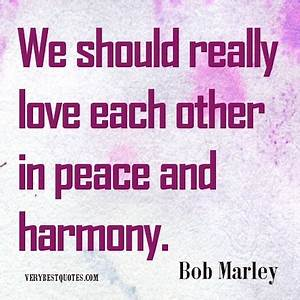 Peace Love Life... Life Love Peace Quotes
