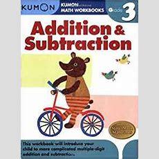 Grade 3 Addition & Subtraction (kumon Math Workbooks) Kumon Publishing 9781933241531 Amazon