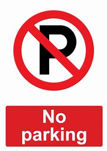 free signage uk printable prohibition signs With no parking signs template