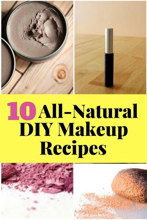 natural diy makeup recipes  budget diet