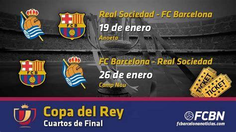 Entradas FC Barcelona vs Real Sociedad - Copa del Rey