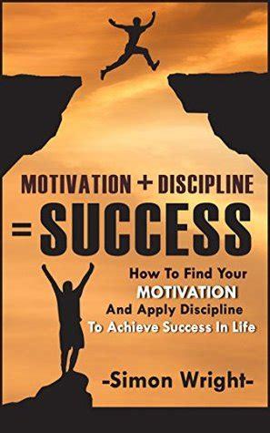 motivation discipline success   find