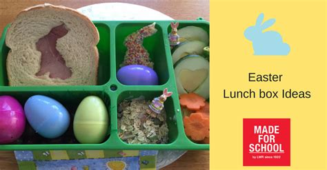 easter lunch ideas easter lunch box ideas made for school