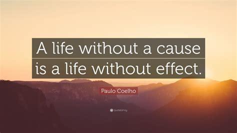 paulo coelho quote  life      life