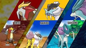 Entei, Raikou, Suicune - The PokeMasters