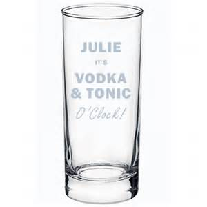 vodka and tonic vodka and tonic o clock glass engraved gifts uk with love from