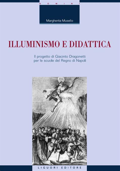illuminismo a napoli illuminismo e didattica il progetto di giacinto