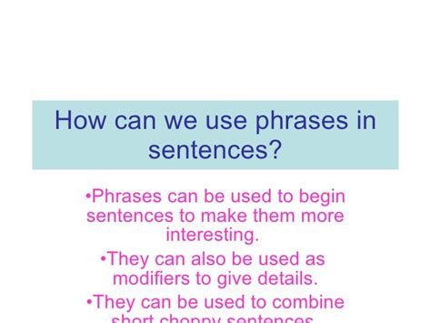 How Can We Use Phrases In Sentences