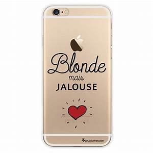 Coque Pour Iphone 6 : coque transparente blonde mais jalouse pour iphone 6 ~ Teatrodelosmanantiales.com Idées de Décoration