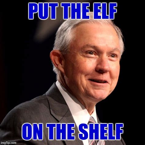 Jeff Sessions Memes - jeff sessions imgflip