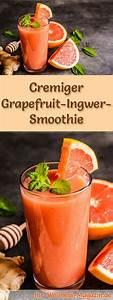 Detox Smoothie Rezepte Zum Abnehmen : grapefruit ingwer smoothie gesundes rezept zum abnehmen smoothies pinterest smoothie ~ Frokenaadalensverden.com Haus und Dekorationen