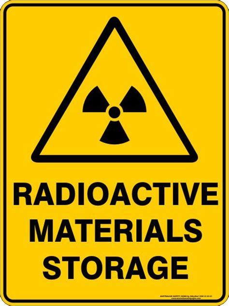 RADIOACTIVE MATERIALS STORAGE ? Australian Safety Signs