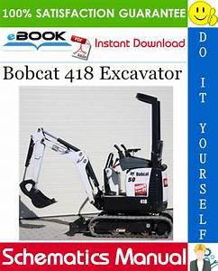 Bobcat 418 Excavator Wiring  Hydraulic  Hydrostatic