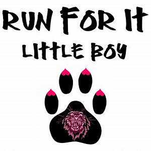 Cougar Saying: Run For It Little Boy : Jest Designs ...by ...