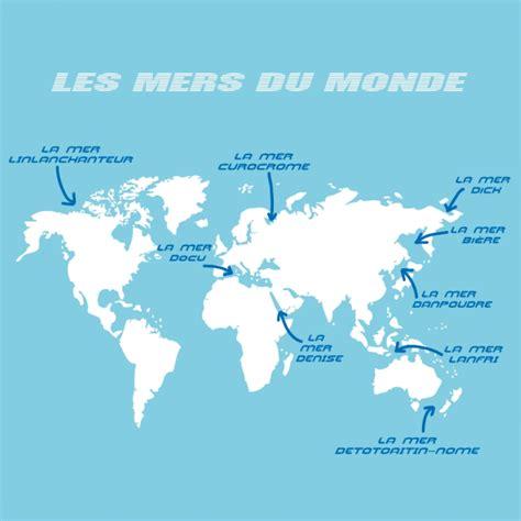 Carte Des Mers Dans Le Monde by Infos Sur Carte De Mers Du Monde Arts Et Voyages