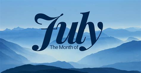 july seventh month   year