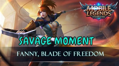 Fanny Savage Moment 2017 Old & New Map Mobile Legends ( Tz