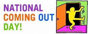 National Coming Out Day!   Sexual Harassment & Rape ...