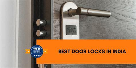 how to choose a front door best door locks top 10 best door locks in india top 10