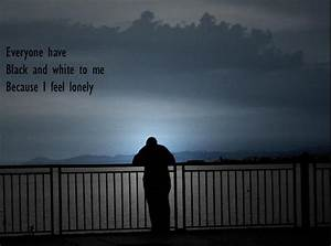 Quotes Feeling Lonely And Sad. QuotesGram