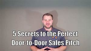 Who S Perfect Sale : 5 secrets to the perfect door to door sales pitch youtube ~ Watch28wear.com Haus und Dekorationen