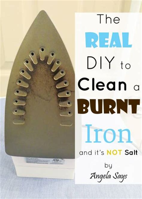 how to clean an iron the real diy to clean a burnt iron and it s not salt angela says