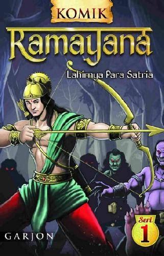 Buku Komik Ramayana Lahirnya Para Satria 1 | Bukukita