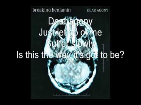 Breaking Benjamin  Dear Agony (lyrics) Youtube