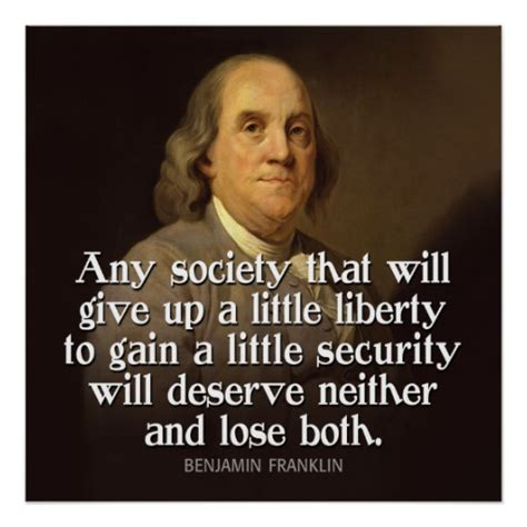 Ben Franklin Quotes Ben Franklin Quote Any Society That Will Give Poster