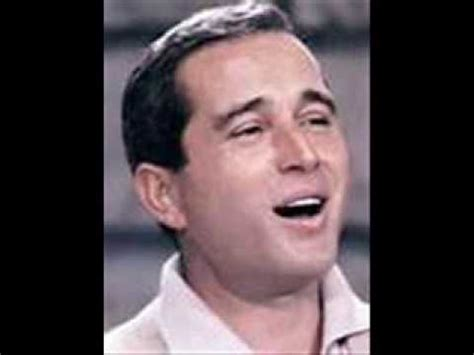 perry como how old perry como i love you truly when your hair has turned