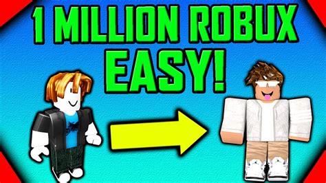 ways    million robux unlimited  robux