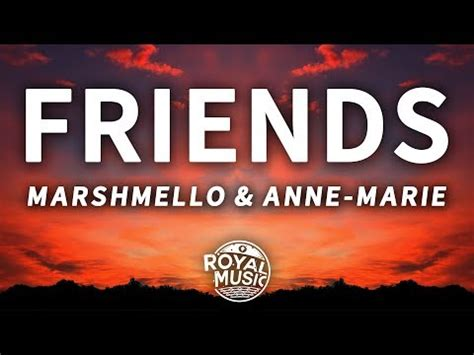 Download Marshmello Anne Marie Friends Lyric Video