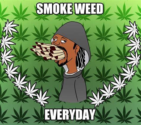 Smoke Weed Everyday Meme - cartoons smoking pot smoke weed everyday meme ified by kiwii3364 quot ganja quot pinterest