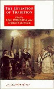 The Invention of Tradition by Eric J Hobsbawm, Terence Ranger, Hobsbawm Eric  Reviews