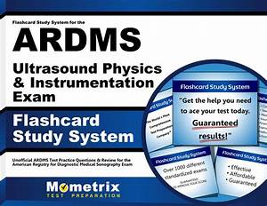 Flashcard Study System For The Ardms Ultrasound Physics