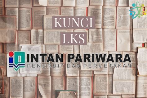 Kunci jawaban buku paket bahasa indonesia kelas 12 semester 1 kurikulum13 halo, pada kesempatan kali ini saya akan. Kunci Jawaban Lks Matematika Kelas 12 Intan Pariwara 2019 ...