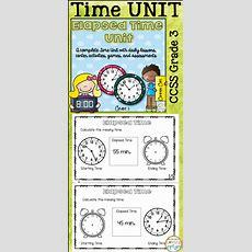 Elapsed Time Unit  Telling Time  Elapsed Time  Elapsed Time, Third Grade Math, Telling Time