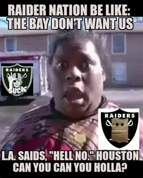 Raider Nation Memes - 59 best images about raiders suck on pinterest football memes new york jets and football